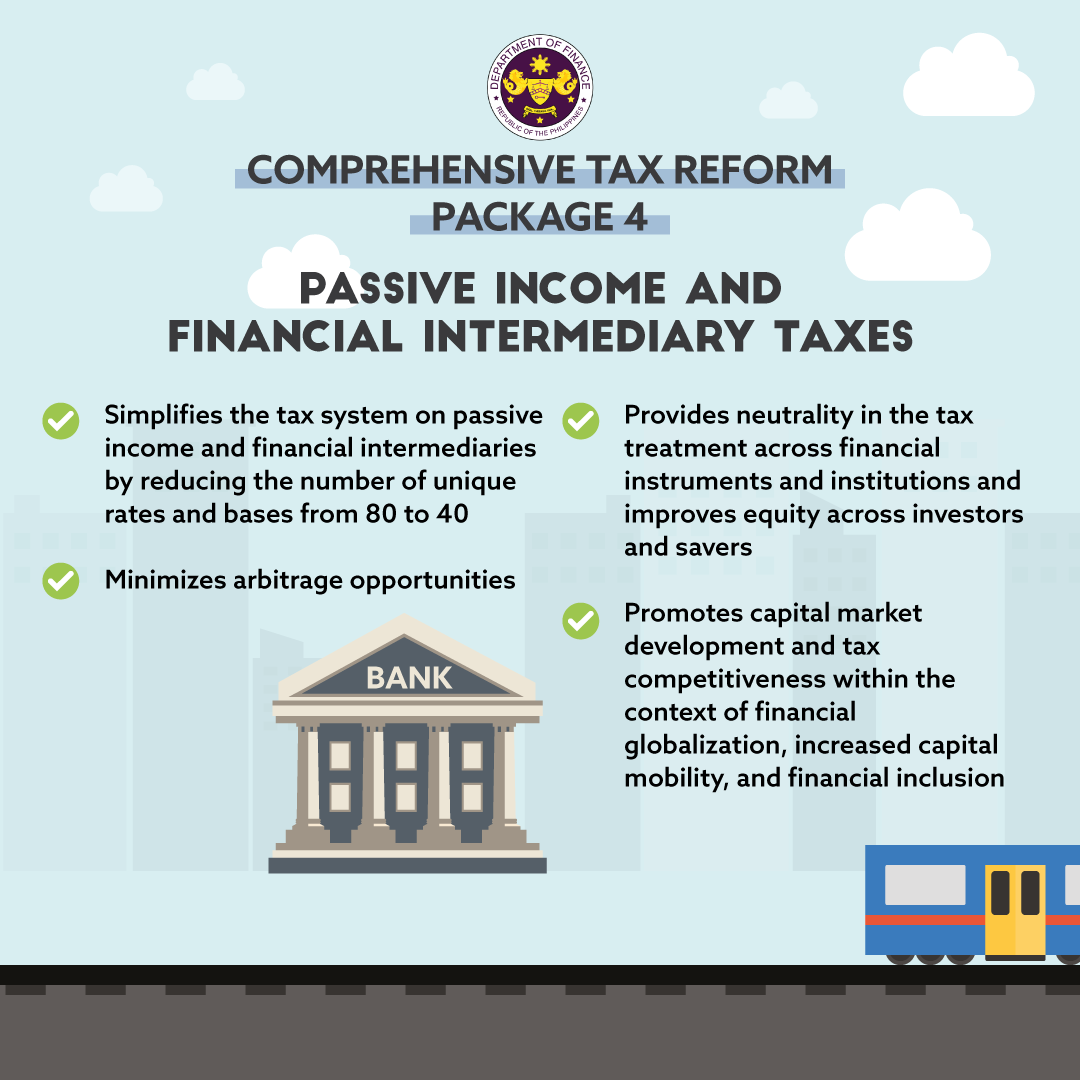 Benefits of Package 4 (Passive Income and Financial Intermediary Taxes) of the Comprehensive Tax Reform Program